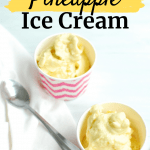 two cups full of homemade pineapple ice cream