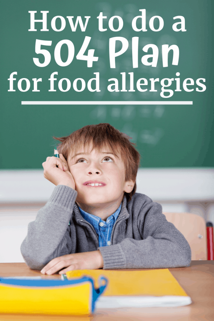 A little boy sitting at a desk at school with a text overlay about 504 plans for food allergies